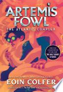Atlantis Complex  The  Artemis Fowl  Book 7  Book PDF