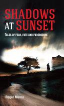 Shadows at Sunset