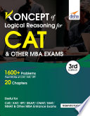 Koncepts of LR   Logical Reasoning for CAT   Other MBA Exams 3rd Edition