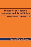 Textbook of Machine Learning and Data Mining