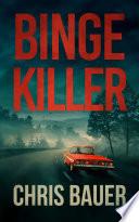 Binge Killer
