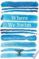 Where We Swim Book PDF