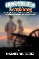 Ghost Soldiers of Gettysburg Book PDF