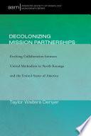 Decolonizing Mission Partnerships Book