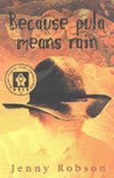 Books - Because Pula means rain   ISBN 9780624039259