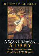 A Scandinavian Story: Two Families Allied in Art and Marriage