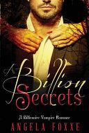 A Billion Secrets
