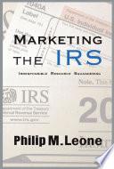 Marketing the IRS