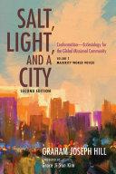 Salt  Light  and a City  Second Edition