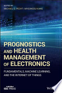 Prognostics and Health Management of Electronics Book