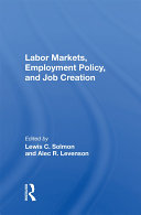 Labor Markets  Employment Policy  And Job Creation