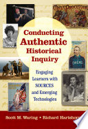 Conducting Authentic Historical Inquiry Book