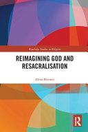 Reimagining God and Resacralisation