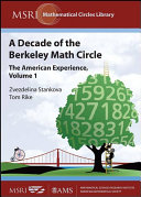 A Decade of the Berkeley Math Circle