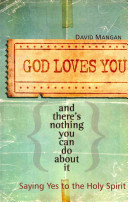 God Loves You and There s Nothing You Can Do about it