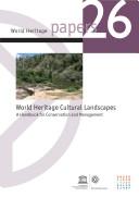 World Heritage Cultural Landscapes: A Handbook for Conservation and Management