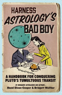 Harness Astrology's Bad Boy
