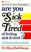 Are You Sick And Tired Of Feeling Sick And Tired