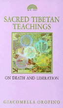 Sacred Tibetan Teachings on Death and Liberation Book