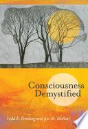 Consciousness Demystified