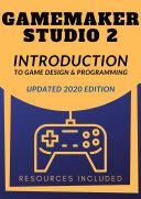 GameMaker Studio 2 Introduction To Game Design   Programming