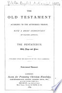 The Old Testament According to the Authorized Version  The Pentateuch