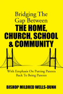 Bridging The Gap Between The Home, Church, School & Community Pdf/ePub eBook