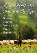 Living With Our Shepherd Of Love