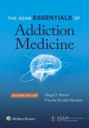 The Asam Essentials Of Addiction Medicine Book PDF
