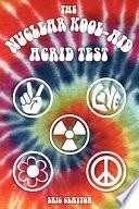 Nuclear Kool Aid Acrid Test