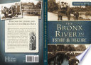 The Bronx River in History & Folklore
