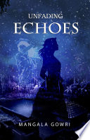 Unfading Echoes
