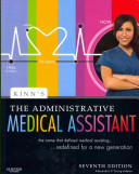 Administrative Medical Assisting Online For Kinn S The Administrative Medical Assistant User Guide Access Code Textbook And Study Guide Package