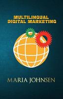 Multilingual Digital Marketing: Become The Market Leader