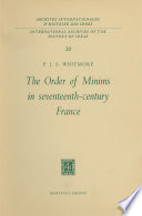 Read Online The Order of Minims in Seventeenth-Century France For Free