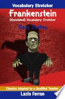 Frankenstein (Annotated) Vocabulary Stretcher