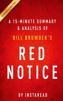 A 15-Minute Summary and Analysis of Bill Browder's Red Notice