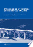 Track Bridge Interaction On High Speed Railways