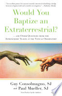 Would You Baptize an Extraterrestrial