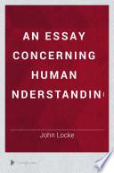 An Essay Concerning Human Understanding