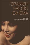 Spanish Erotic Cinema