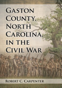 Pdf Gaston County, North Carolina, in the Civil War Telecharger