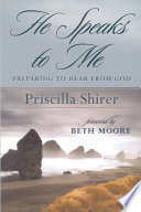 """He Speaks to Me: Preparing to Hear the Voice of God"" by Priscilla Shirer"