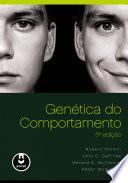 Genética do Comportamento - 5ª Edição