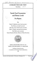 Family Food Consumption and Dietary Levels  Five Regions Book PDF