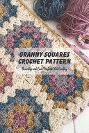 Granny Squares Crochet Pattern