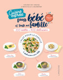 Je cuisine pour bébé et toute ma famille express Pdf/ePub eBook