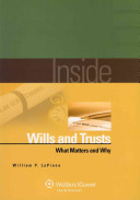 Inside Wills and Trusts: What Matters and Why