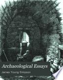 Archaeological essays