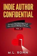 Indie Author Confidential Vol  4